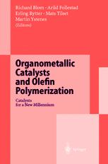 Organometallic Catalysts and Olefin Polymerization
