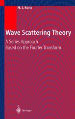 Wave Scattering Theory