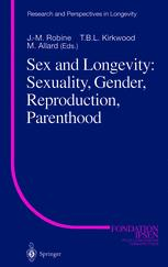 Sex and Longevity: Sexuality, Gender, Reproduction, Parenthood