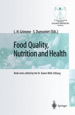 Food Quality, Nutrition and Health