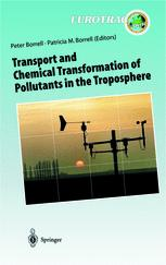 Transport and Chemical Transformation of Pollutants in the Troposphere