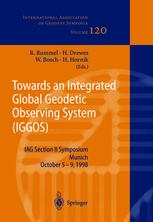 Towards an Integrated Global Geodetic Observing System (IGGOS)