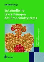 Entzündliche Erkrankungen des Bronchialsystems