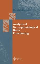 Analysis of Neurophysiological Brain Functioning