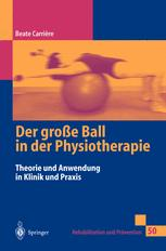 Der große Ball in der Physiotherapie