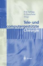 Tele- und computergestützte Chirurgie