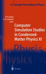 Computer Simulation Studies in Condensed-Matter Physics XI