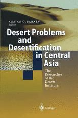 Desert Problems and Desertification in Central Asia