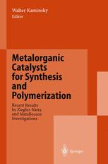 Metalorganic Catalysts for Synthesis and Polymerization
