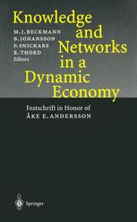 Knowledge and Networks in a Dynamic Economy