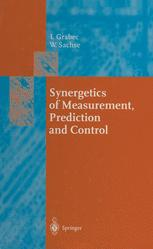 Synergetics of Measurement, Prediction and Control