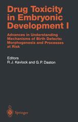 Drug Toxicity in Embryonic Development I