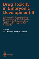 Drug Toxicity in Embryonic Development II