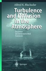 Turbulence and Diffusion in the Atmosphere