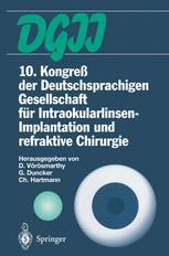 10. Kongreß der Deutschsprachigen Gesellschaft für Intraokularlinsen-Implantation und refraktive Chirurgie