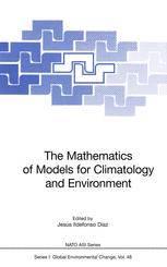 The Mathematics of Models for Climatology and Environment