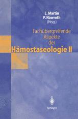 Fachübergreifende Aspekte der Hämostaseologie II