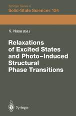 Relaxations of Excited States and Photo-Induced Structural Phase Transitions