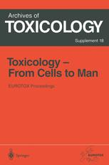 Toxicology - From Cells to Man