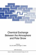 Chemical Exchange Between the Atmosphere and Polar Snow