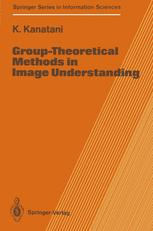 Group-Theoretical Methods in Image Understanding