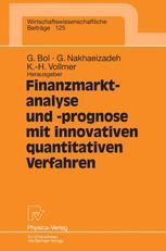 Finanzmarktanalyse und -prognose mit innovativen quantitativen Verfahren