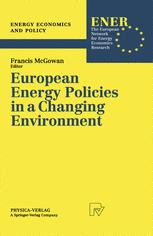 European Energy Policies in a Changing Environment