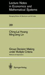 Group Decision Making under Multiple Criteria