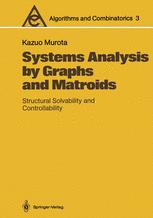 Systems Analysis by Graphs and Matroids