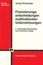 Finanzierungsentscheidungen multinationaler Unternehmungen