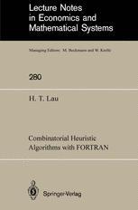 Combinatorial Heuristic Algorithms with FORTRAN