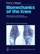 Biomechanics of the Knee