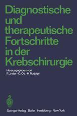 Diagnostische und therapeutische Fortschritte in der Krebschirurgie