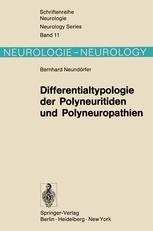 Differentialtypologie der Polyneuritiden und Polyneuropathien