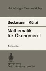 Mathematik für Ökonomen I