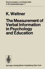 The Measurement of Verbal Information in Psychology and Education