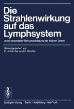 Die Strahlenwirkung auf das Lymphsystem