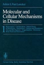 Molecular and Cellular Mechanisms in Disease