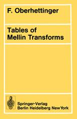 Tables of Mellin Transforms