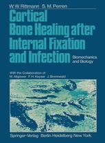 Cortical Bone Healing after Internal Fixation and Infection