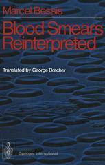 Blood Smears Reinterpreted