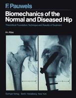 Biomechanics of the Normal and Diseased Hip