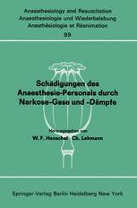 Schädigungen des Anaesthesie-Personals durch Narkose-Gase und -Dämpfe