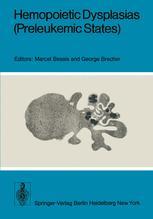 Hemopoietic Dysplasias (Preleukemic States)