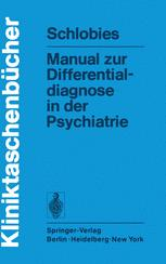 Manual zur Differentialdiagnose in der Psychiatrie