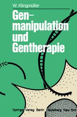 Genmanipulation und Gentherapie