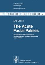The Acute Facial Palsies
