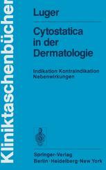 Cytostatica in der Dermatologie