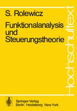 Funktionalanalysis und Steuerungstheorie