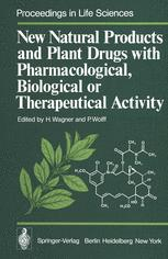 New Natural Products and Plant Drugs with Pharmacological, Biological or Therapeutical Activity